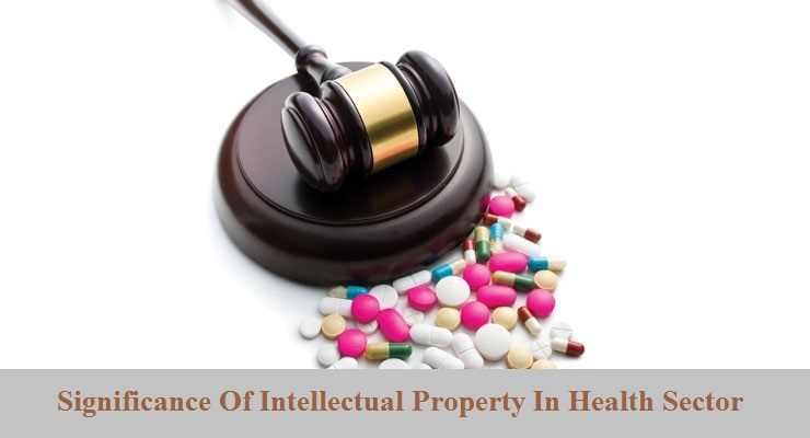 Significance Of Intellectual Property In Health Sector